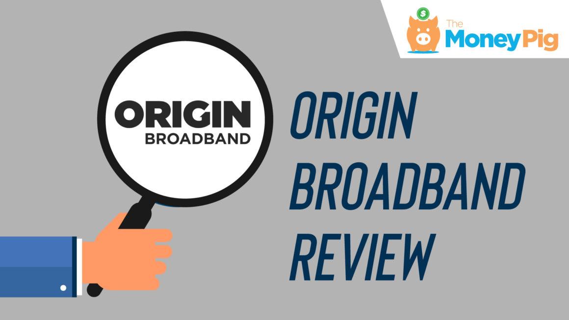 Origin Broadband Review