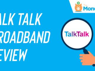Talk Talk Broadband Review